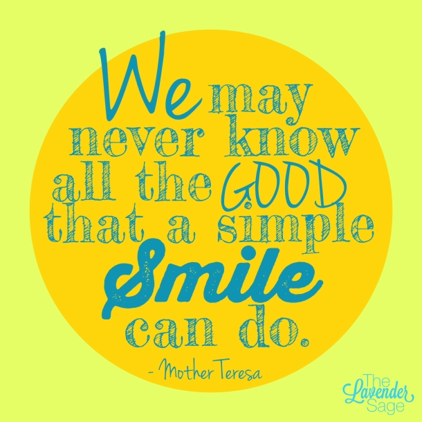 Smile - Mother Teresa