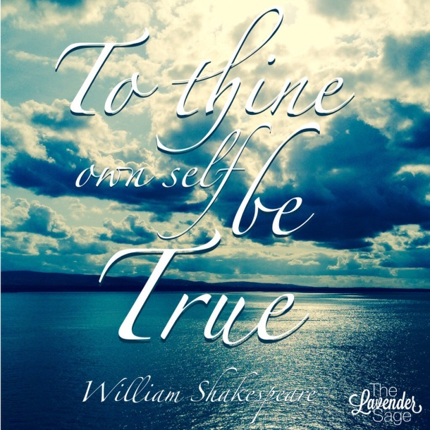To thine own self be true.jpg